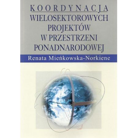 Koordynacja wielosektorowych projektów w przestrzeni ponadnarodowej