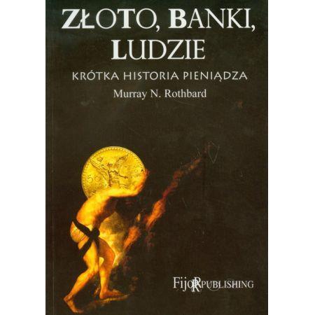 Złoto, banki, ludzie - krótka historia pieniądza