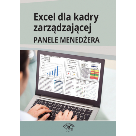 Excel dla kadry zarządzającej Panele menedżera