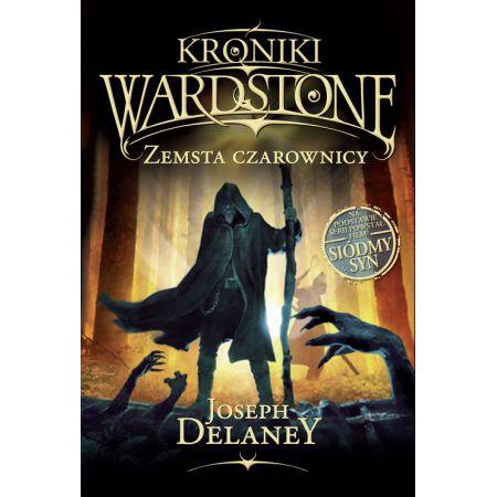 Kroniki Wardstone, tom 1. Zemsta czarownicy