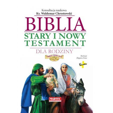 Biblia Stary i Nowy Testament dla Rodziny
