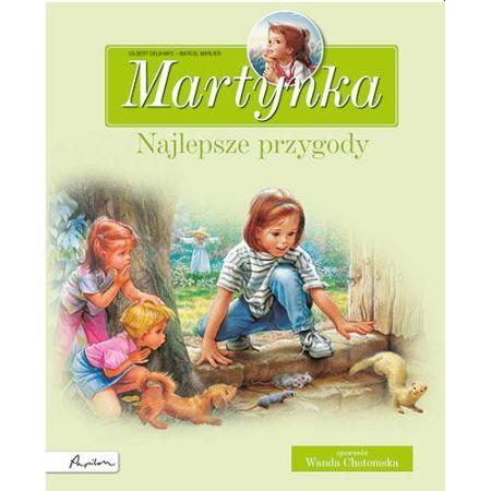 Martynka. Najlepsze przygody. Zbiór opowiadań