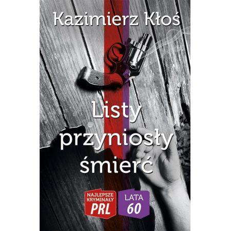 Najlepsze kryminały PRL. Listy przyniosły śmierć