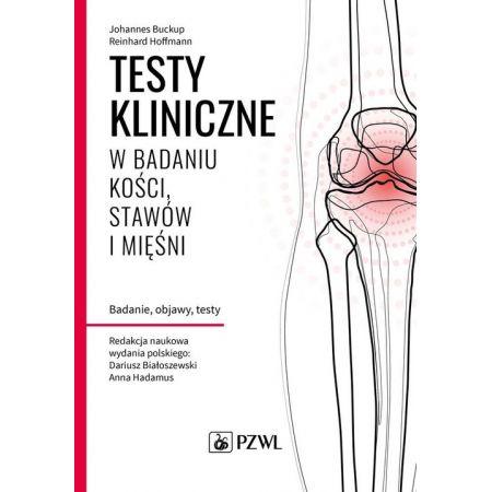 Testy kliniczne w badaniu kości, stawów i mięśni