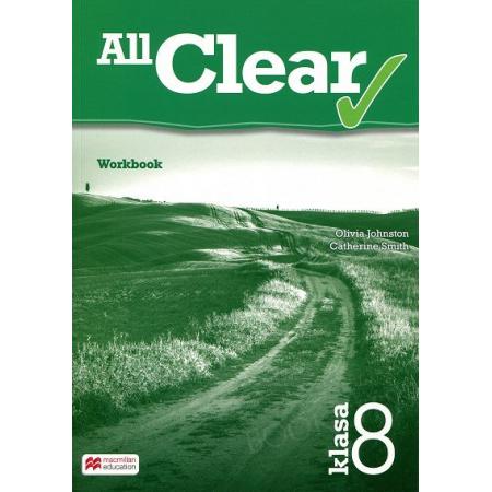 All Clear. Klasa 8. Zeszyt ćwiczeń. Język angielski. Szkoła podstawowa