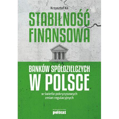 Stabilność finansowa Banków Spółdzielczych w PL...