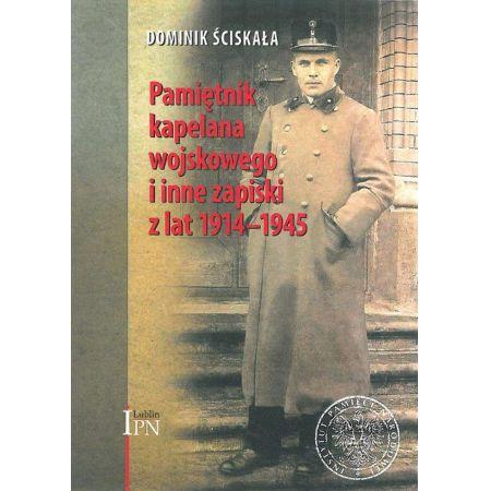 Pamiętnik kapelana wojskowego i inne zapiski