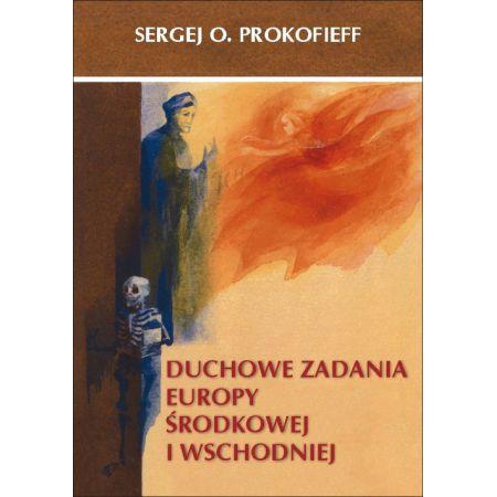 Duchowe zadania Europy Środkowej i Wschodniej