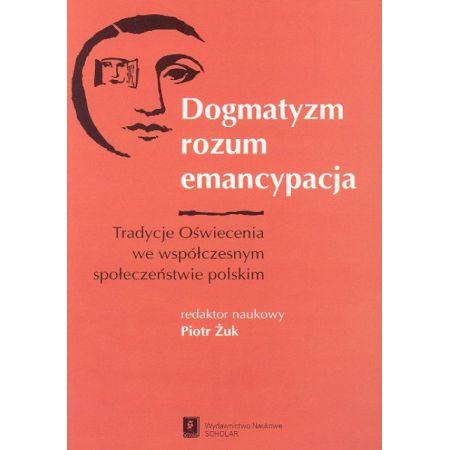 Dogmatyzm rozum emancypacja