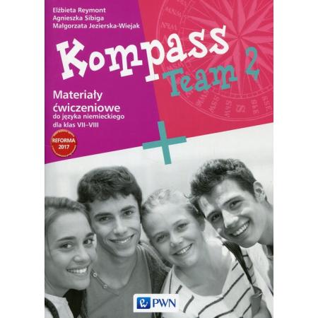 Kompass Team 2. Materiały ćwiczeniowe do języka niemieckiego dla klas 7-8. Szkoła podstawowa