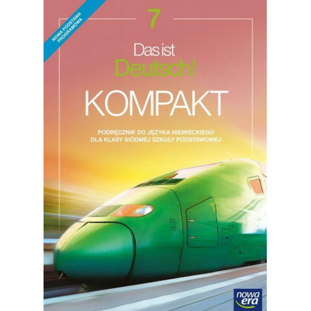 Das ist Deutsch! Kompakt 7. Język niemiecki. Podręcznik. Szkoła podstawowa