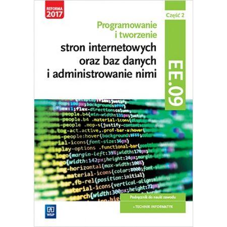 Programowanie i tworzenie stron internetowych oraz baz danych i administrowanie nimi. Kwalifikacja EE.09. Część 2