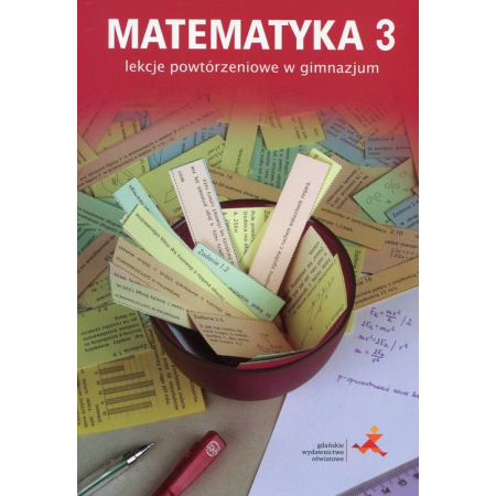 Matematyka GIM 3 Lekcje powtórzeniowe  GWO
