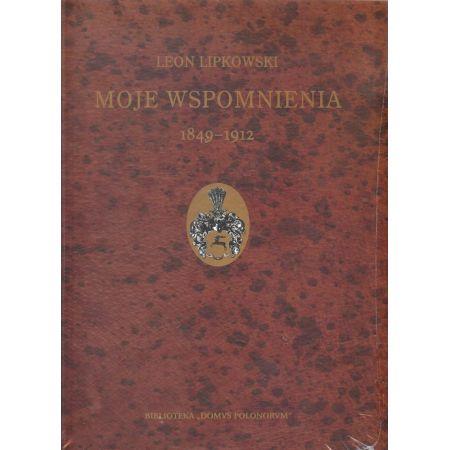 Moje wspomnienia 1849-1912