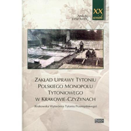 Zakład uprawy tytoniu polskiego monopolu tytoniowego w Krakowie-Czyżynach