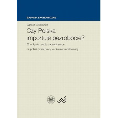 Czy Polska importuje bezrobocie?