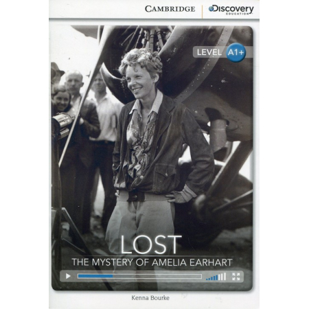 Lost The Mystery of Amelia Earhart High Beginning Book with Online Access