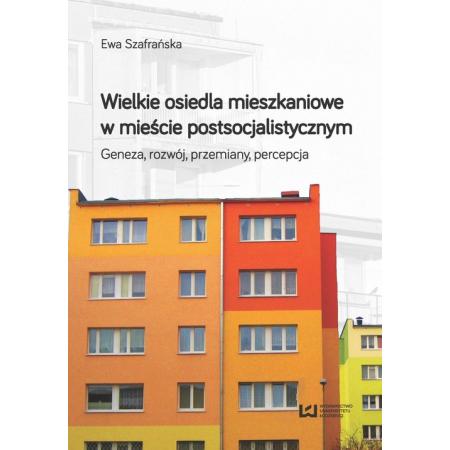Wielkie osiedla mieszkaniowe w mieście postsocjalistycznym