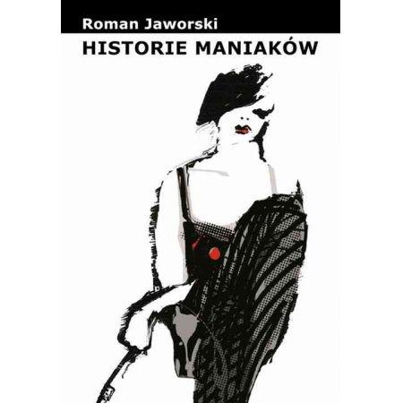 Historie maniaków