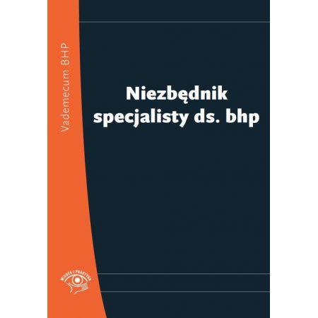 Niezbędnik specjalisty ds. bhp