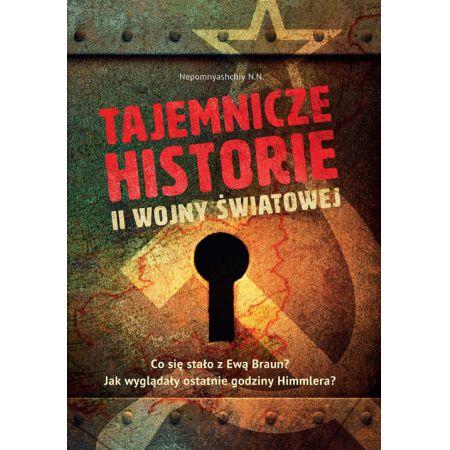 Tajemnicze historie II wojny światowej