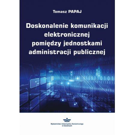 Doskonalenie komunikacji elektronicznej pomiędzy jednostkami administracji publicznej