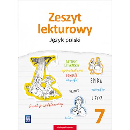 Zeszyt lekturowy. Język polski. Zeszyt ćwiczeń. Klasa 7. Szkoła podstawowa