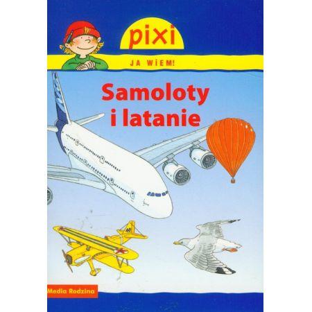 Pixi Ja wiem! Samoloty i latanie
