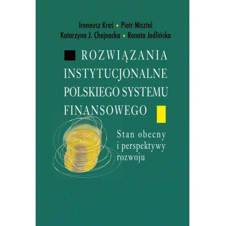 Rozwiązania instytucjonalne polskiego systemu finansowego