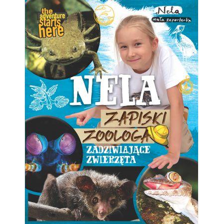 Nela. Zapiski zoologa. Zadziwiające zwierzęta