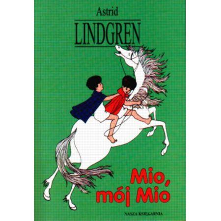 Mio,mój Mio - Astrid Lindgren