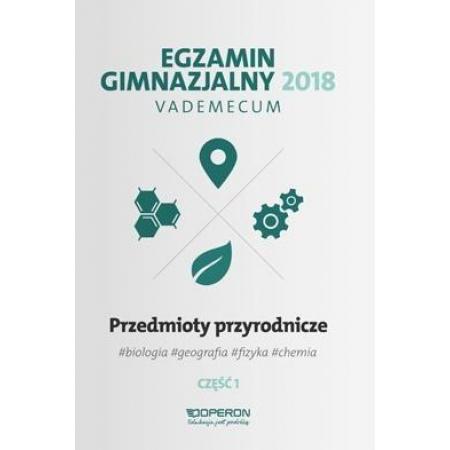Vademecum 2018 GIM Przedmioty przyrod. cz.1 OPERON