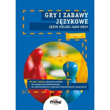 Gry i zabawy językowe. J. polski jako obcy. A0/A1