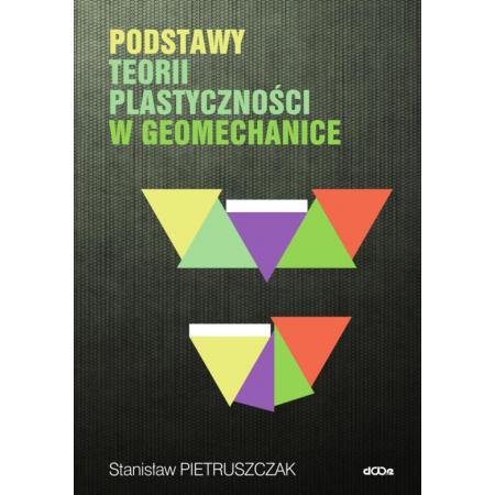 Podstawy teorii plastyczności w geomechanice