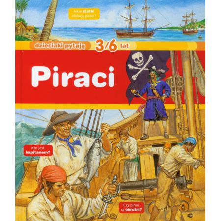 Dzieciaki pytają Piraci 3/6 lat