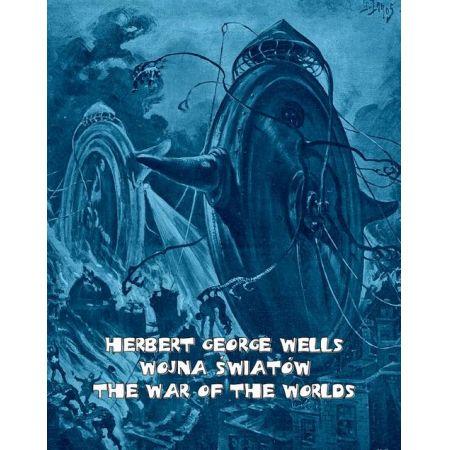 Wojna światów. The War of the Worlds