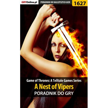 Game of Thrones - A Nest of Vipers - poradnik do gry