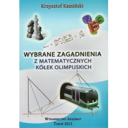 Wybrane zagadnienia z matematycznych kółek olimpijskich