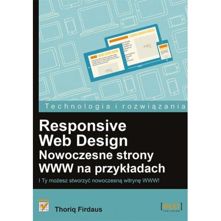 Responsive Web Design. Nowoczesne strony WWW ...