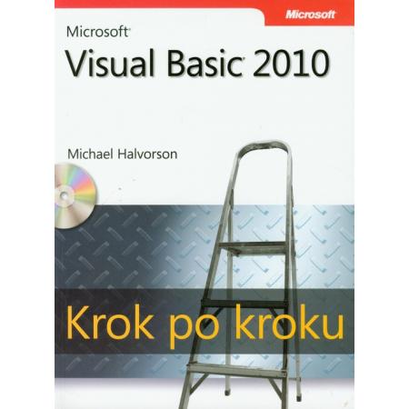 Microsoft Visual Basic 2010. Krok po kroku z płytą CD