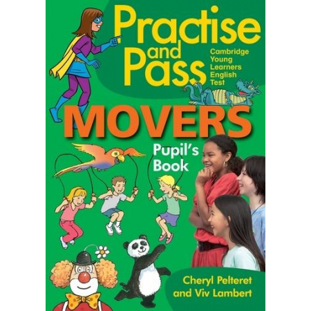 Practise and Pass. Movers. Pupil's book