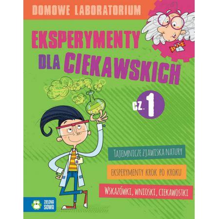 Domowe laboratorium Eksperymenty dla ciekawskich część 1