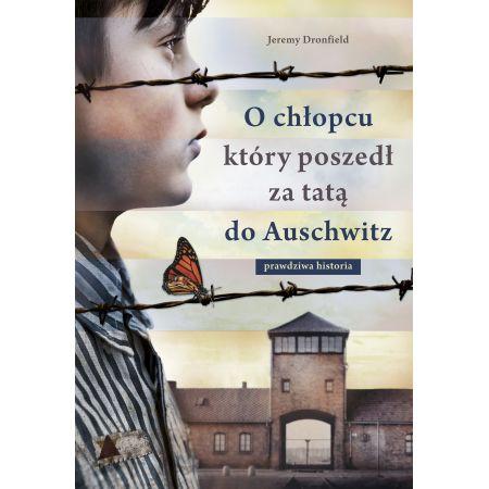 O chłopcu który poszedł za tatą do Auschwitz
