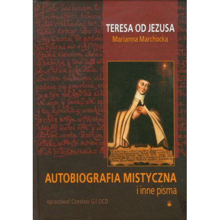 Autobiografia mistyczna i inne pisma