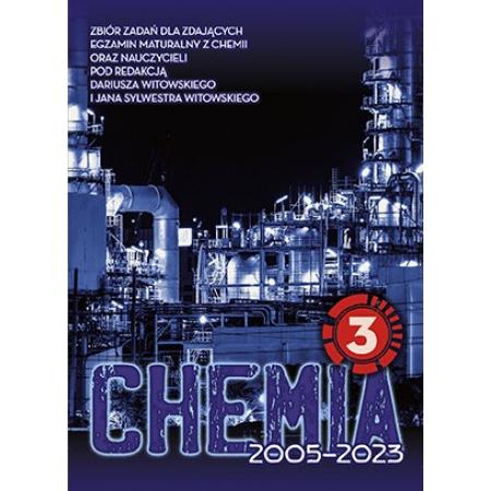 Chemia. Matura 2002-2020. Tom 3. Zbiór zadań wraz z odpowiedziami
