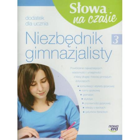 Język polski 3 SG Słowa na czasie niezbędnik gimnazjalisty NOWA ERA