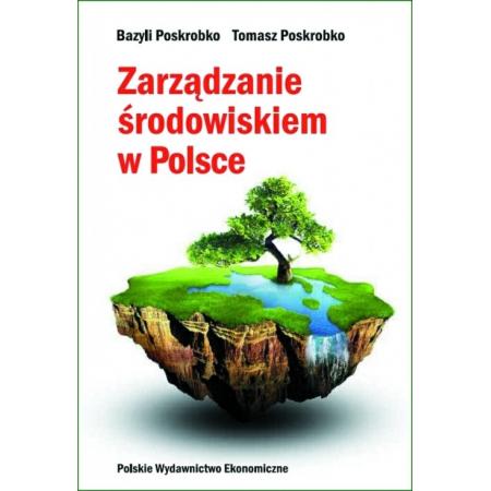 Zarządzanie środowiskiem w Polsce