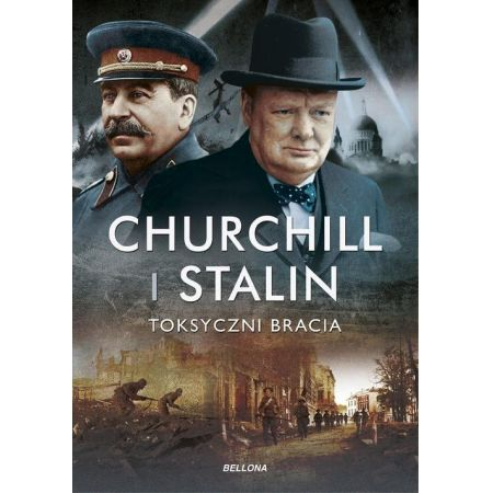 Churchill i Stalin. Toksyczni bracia