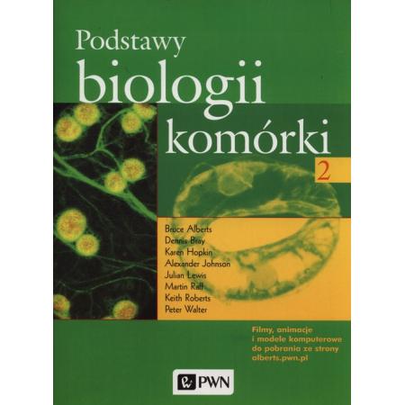 Podstawy biologii. Komórki. Tom 2