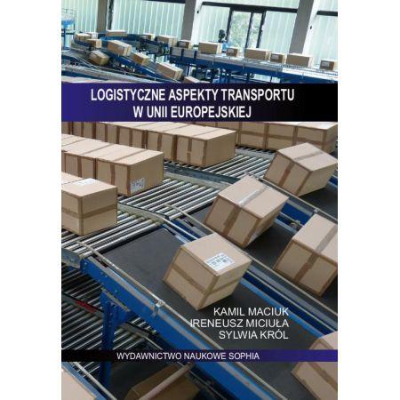 Logistyczne aspekty transportu w Unii Europejskiej